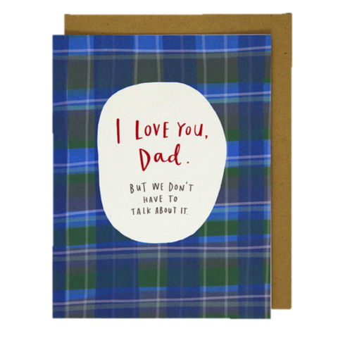 I,Love,You,,Dad,i love you, dad, daddy, father, father's day, june 19th, nineteenth, emily mcdowell, studio, greeting, card, cards, international