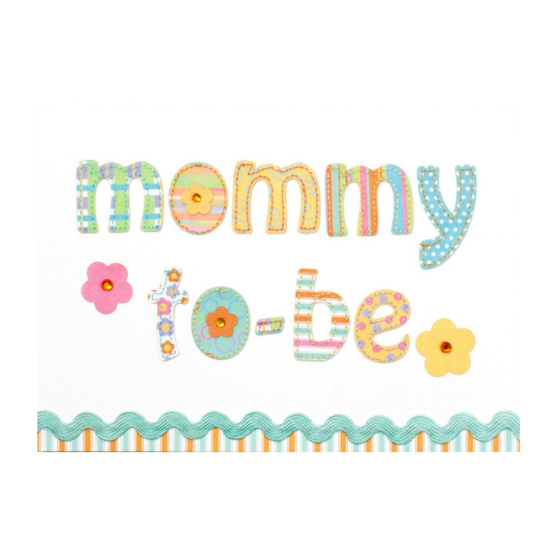 Fabric And Sched Lettering For Mom To Be Mother S Day Card