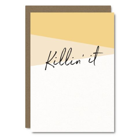 Killin',It,Blank,Card,little city love, blank, friendship, handmade, greeting, card, killing, it, encouragement