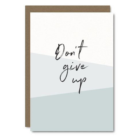 Don't,Give,Up,Encouragement,Card,little city love, don't give up, handmade, greeting, card, blank, encouragement, friendship