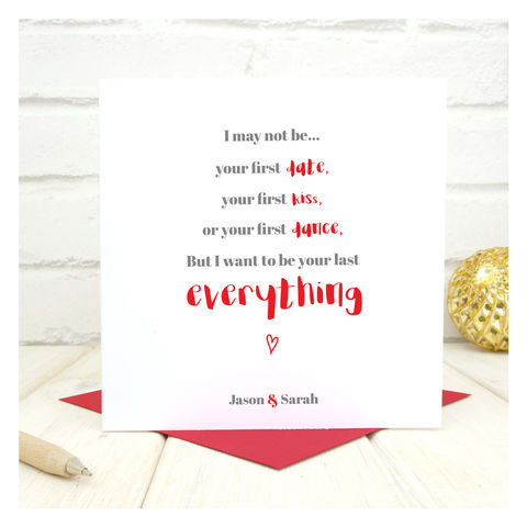 Personalised,'Be,Your,Last,Everything',Card,Personalised 'Be Your Last Everything' Card