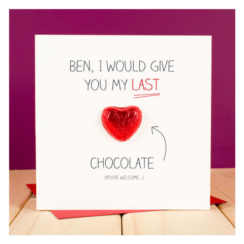 Personalised,Last,Chocolate,Valentines,Card,Personalised Last Chocolate Valentines Card - Chocolate Card - Valentines Day - Valentines Day Card - Anniversary Card - Anniversary - Heart Card