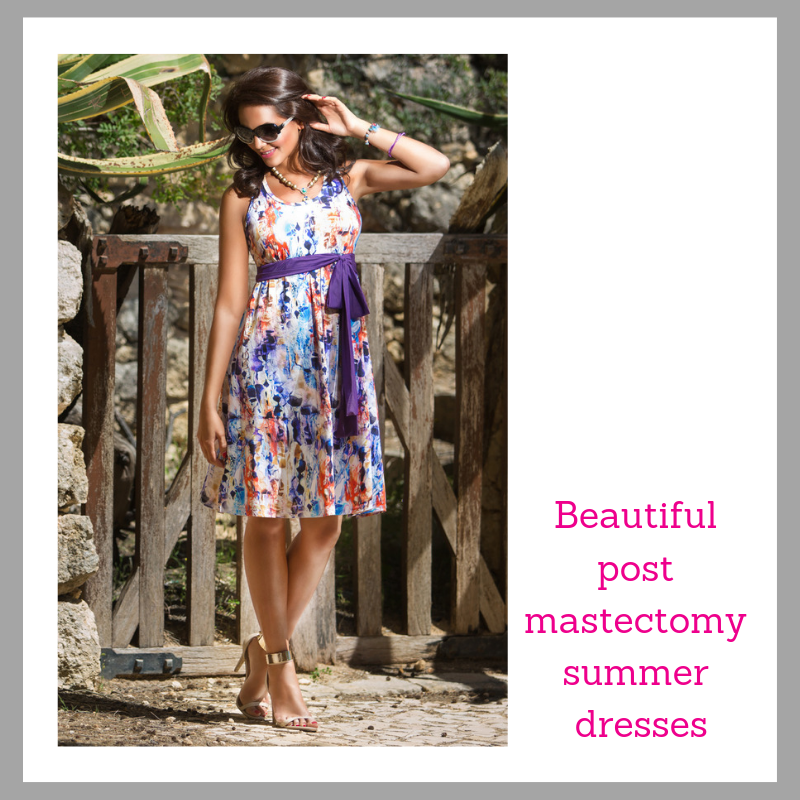 Beautiful post mastectomy summer dresses