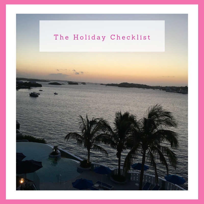 The holiday checklist