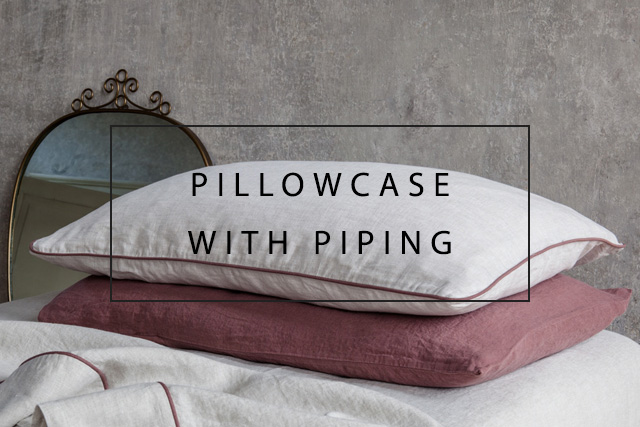 luxurious linen pillowcases with piping