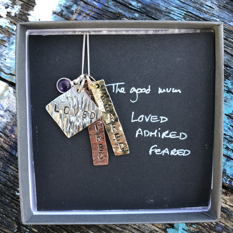 Sterling,silver,,copper,,brass,pendant,set,with,gemstone:,The,Good,Mum:,LOVED,,ADMIRED,,FEARED,mother's day, jewellery, gift, handmade in ireland, jewelry, hand stamped, loved