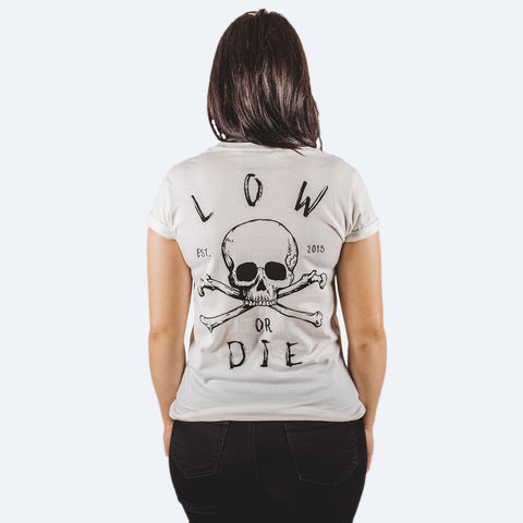 LOW,OR,DIE,WHITE,WOMENS,T-SHIRT