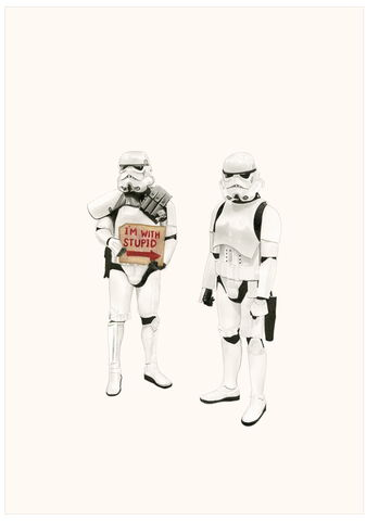 'I'm,with,stupid-Stormtroopers',Coloured Pencil, Drawing, Icons, print, stormtroopers