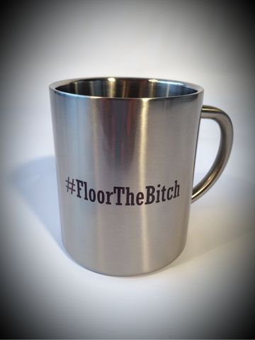 Vacuum,Statement,Outdoor,Camping,Mug,-,#FloorTheBitch,CrossRodAce, www.CrossRodAce.com, Cross, Hashtag, Floor The Bitch, FlootTheBitch, Vacuum, Stainless, Steel, Silver, Outdoor, Mugs, With, Space, Hot Rod, Biker, Horrodder, Hotrod, hot, rod, cars, bikes, choppers, bobber, hotrodder, kustom, lowrider