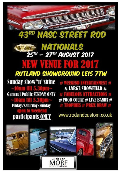 25th, 26th, 27th August 2017 NASC-Streetrod-Nationals- RUTLAND SHOWGROUND, LEICESTER