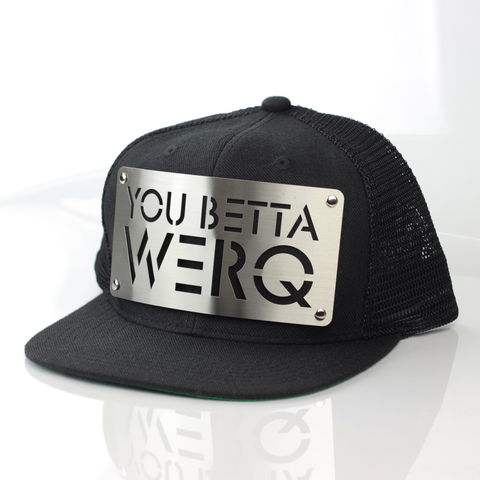You,Betta,Werq,Mesh,Snapback,You Betta Werq, Karl Alley, Metal, plate, snapback, hat, boy london