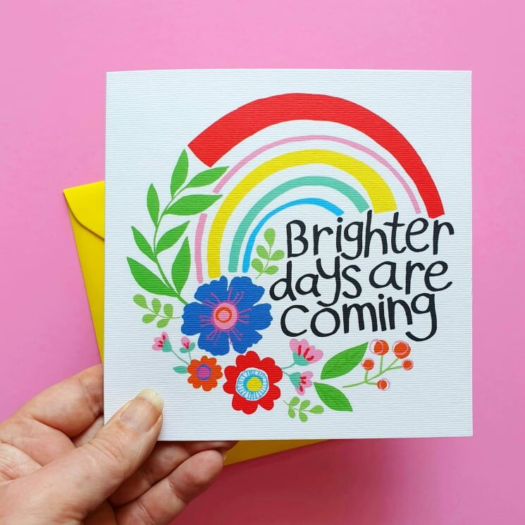 Brighter Days Are Coming Greetings Card - product image