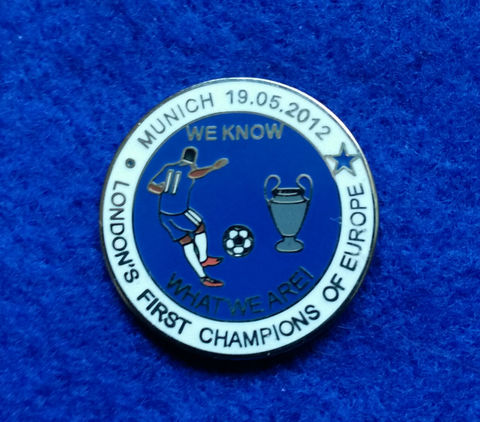 'We,Know,What,We,Are',Pin,Badge,Chelsea FC Enamel Badge Pin Football Souvenir Collectable We Know What We Are Munich 2012 London's First London's Finest Champions of Europe 1905 19/05/2012