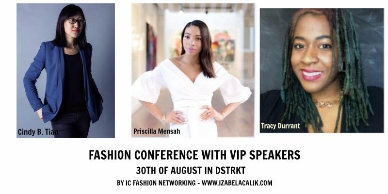 Fashion Conference with VIP guest and Networking