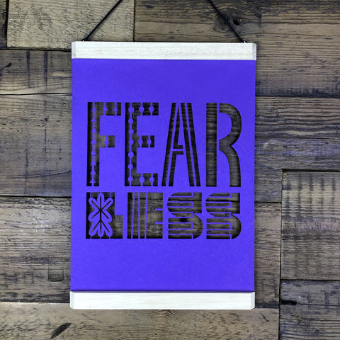 Fear,Less,A4,Papercut,fearless, fear less, feminist, poster hanger,