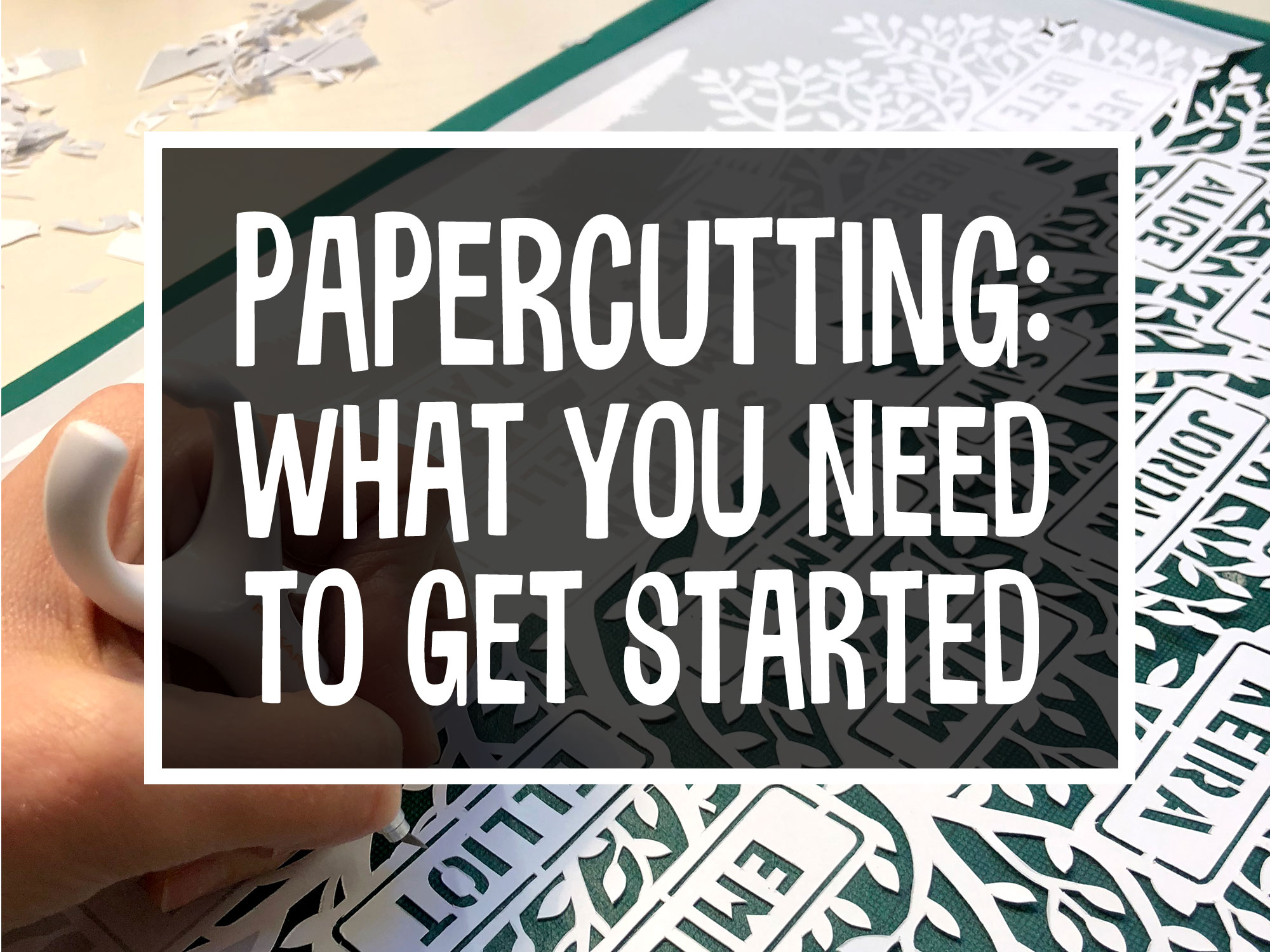 Getting Started with papercutting