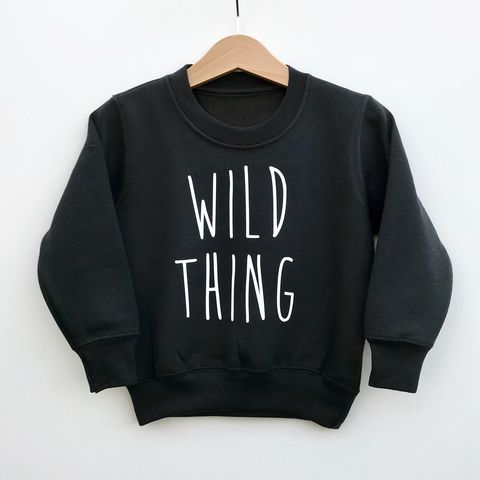'Wild,Thing',Kids,Sweatshirt,(various,sizes),cool kids sweatshirt, funny kids sweater, wild things, popular kids clothes, wild child, trendy kids jumper, funny baby top, baby clothes, kids clothes, cool toddler clothes, cool kid clothes