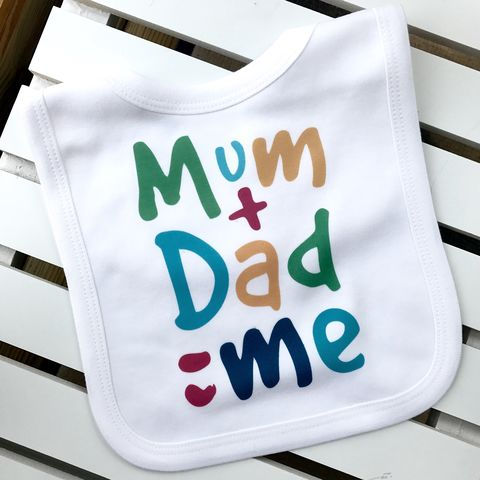 Mum,Plus,Dad,Equals,Me,Baby,Bib,mummy daddy me baby bib, cute baby bib, cotton baby bib, funny baby bib, cute baby clothes, funny baby clothes, unique baby gifts, baby shower, baby shower gift, cool baby bib, cool baby clothes, unisex baby bib, gaga kidz