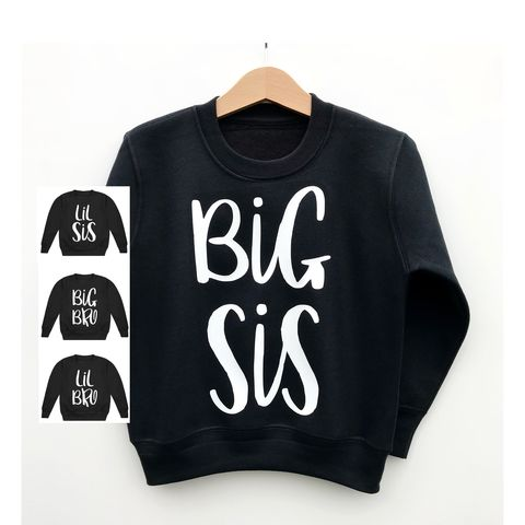 Big,Bro,,Lil,Sis,,Sis,Sweatshirts,big bro sis, lil bro sis sweatshirt, sibling clothes, sibling sweater, bigger brother gift, little brother gift, bigger sister gift, little sister gift, new arrival gift, baby announcement, baby jumper, trendy kids jumper, baby top, baby clothes, kids clo