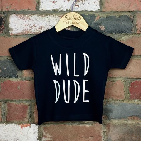 Wild,Dude,Cool,Kids,Black,TShirt,(various,sizes),wild dude baby tee, dude baby t-shirt, wild dude kids tees, cool kids top, baby t-shirt, cotton baby t-shirt, funny baby tee, cute baby clothes, funny baby clothes, unique baby gifts, toddler tees