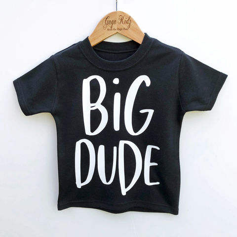 Big,Dude,Black,or,White,T-Shirt,sibling set, big dude, lil dude, little dude, sibling gift, little brother gift, big brother, new baby gift, younger brother gift, kids clothes, brother t-shirt