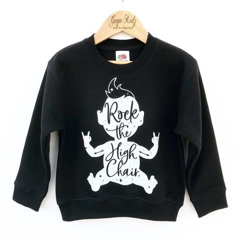 'Rock,the,High,Chair',Kids,Sweatshirt,(various,sizes),rock the high chair, rock n roll, rock and roll baby, rock baby gifts, kid rock, little rocker, rock festival clothing, festival wear, rock and roll clothes, kids sweatshirt, punk rock, heavy metal