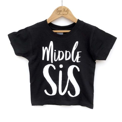 Middle,Sister,Sibling,T-Shirt,(various,sizes),promoted to, only child, family shirts, new sister, sibling shirt, middle sister, sibling outfit, big sister, big sis, sibling gift, bigger sister gift, sisterly love, older sister gift, kids clothes, sister t-shirts