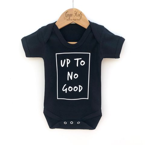 Up,to,no,Good,Black,or,White,Bodysuit,up to no good, slogan baby, gaga kidz, funny baby, funny toddler, new baby gifts, sarcastic baby, funny baby clothes, funny baby gifts, baby shower ideas, baby clothing, hipster baby clothes