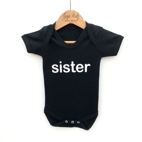 Sister,Black,or,White,Bodysuit,little sister, lil sister, lil sis, sibling gift, little sister gift, younger, older, kids clothes, infant, toddler, baby bodysuit, girl onesie, one piece, vest, sleep suit, new pregnancy gender reveal, baby announcement