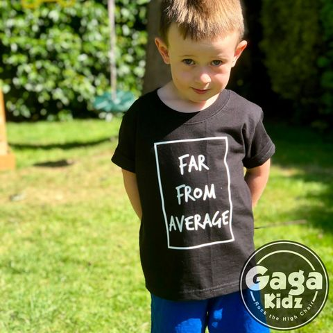 Far,from,Average,Black,or,White,T-Shirt,far from average, special kid, one of a kind, not your average, sarcasm, sarcastic, funny kids shirt, amusing, kids, baby, youth, infant, toddler, trendy t-shirt, shirt, boy, girl, unisex, statement, slogan, funny