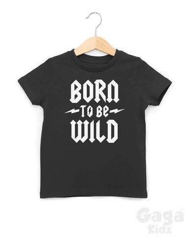 Born,To,Be,Wild,Black,or,White,TShirt,born to rock t-shirt, born to rock baby tshirt, rock and roll kids tees, wild child, two wild, alternative gift, born to be wild, kids music festival clothing shirts