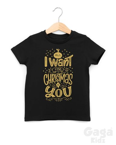 All,I,Want,for,Xmas,is,You,Black,or,White,T-Shirt,all i want for christmas is you, kids xmas t-shirt, baby tshirt, youth holiday tee, festive season toddler top, stocking filler gift for child