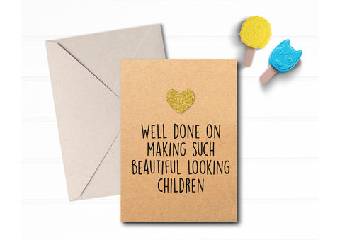 Well,done,on,making,beautiful,Children,Card,funny new baby card, humour baby shower card, congratulations new birth greeting card for friend, new expecting card, FFS parenting, shit just got real, new arrival card, yay another baby, not well done beautiful children