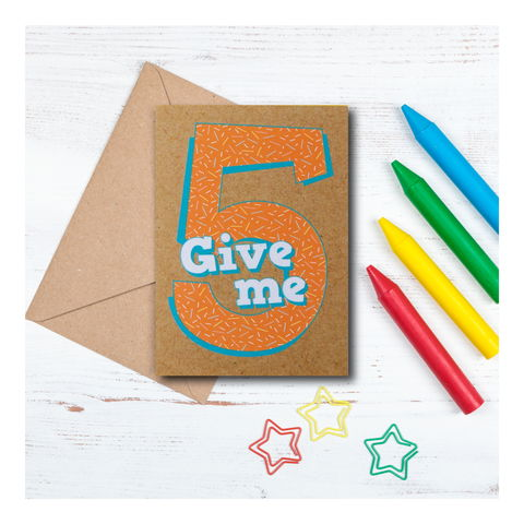 Give,me,5,-,5th,birthday,Card,give me 5, 5th birthday card, card for 5 year old, turning 5, greeting card, birthday gift, fifth number card, kids card