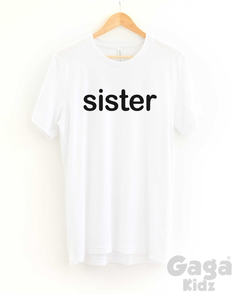 Sister Adult Black or White T-Shirt - product images  of