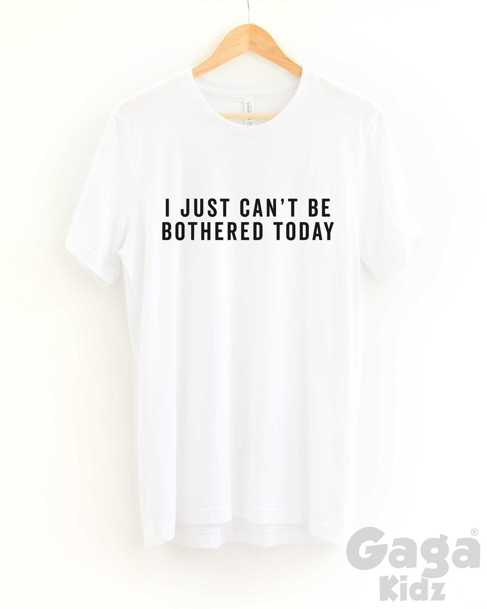 Can't Be Bothered Adult Black or White T-Shirt - product images  of