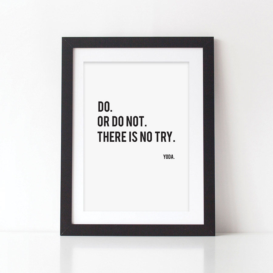 photo about Star Wars Printable Card titled Yoda Quotation Print - Do Or Do Not Print - Star Wars Print - Video Print - Estimate Print - Online video Quotation print - Amusing Print - Monochrome Print