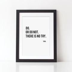 Yoda,Quote,Print,-,Do,Or,Not,Star,Wars,Movie,print,Funny,Monochrome,Art,Printmaking,A4_print,black_and_white,typography,stylish_art,wall_art,typography_art,black_print,10x8_print,yoda,yoda_quote,star_wars,yoda_print