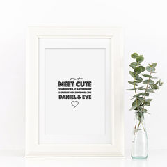 Personalised,'Meet,Cute',Couples,Print,-,Meet,Cute,Romantic,Valentines,Gift,Art,Printmaking,typography_print,typography,typography_art,personalised,custom_print,black_and_white,couple_print,romantic_print,wedding_gift,personalized_print,meet_cute_print,personalised_print,valentines_gift
