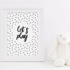Let's,Play,Print,-,Children's,Bedroom,Art,for,Kids,Monochrome,Nursery,Room,Boys,Girls,Printmaking,typography_print,black_and_white,typography_art,kids_print,childrens_print,nursery_print,play_room_print,watercolour,print_for_girls,print_for_boys,boys_print,girls_print,sweetlove_press