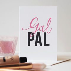 Gal,Pal,Card,-,Galentines,Friendship,Valentines,Girl,Friend,gal pal, gal pal card, valentines day, galentines day, girlfriends, friendship card, girly card