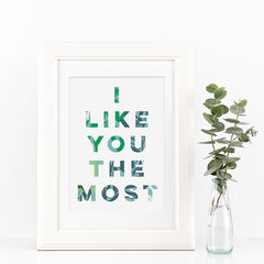 I,Like,You,The,Most,Botanical,Typography,Print,-,i like you the most, typography print, botanical print, botanical, floral, tropical print, botanical typography print, gift for couples, gift for loved one, gift for friend