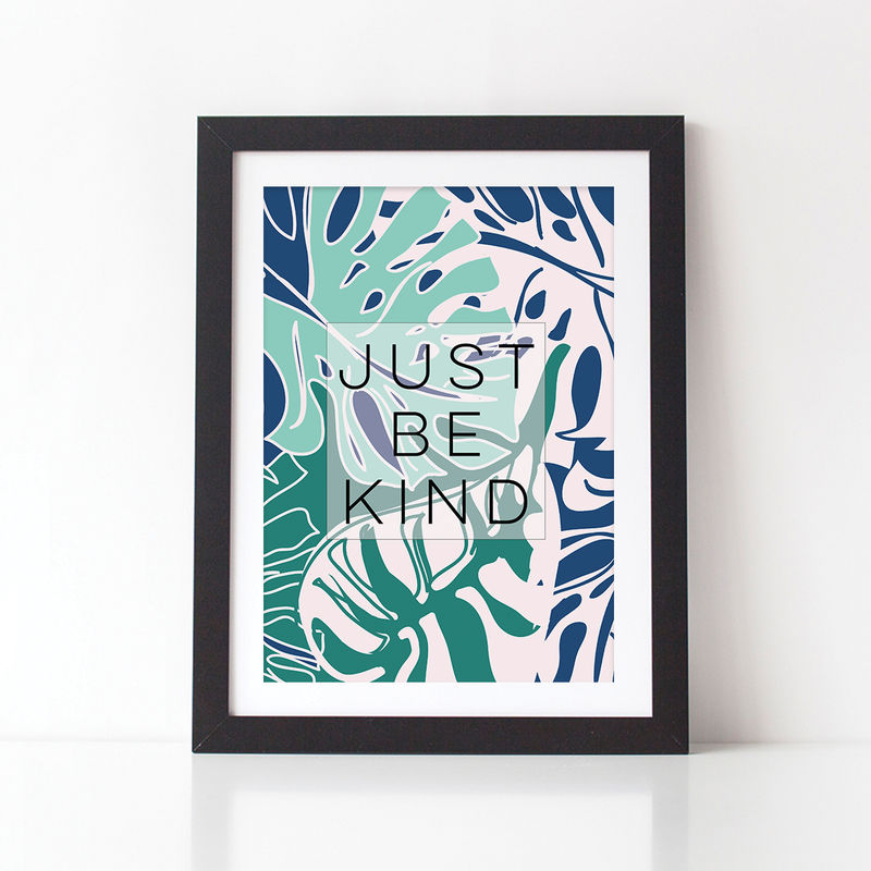 Just Be Kind Botanical Typography Print - Botanical Typography Quote Print - Botanical Print - Typography Print - product images  of