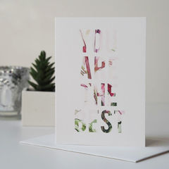 You,Are,The,Best,Congratulations,Card,-,Well,Done,New,Job,you are the best, congratulations card, well done card, congrats, botanical card, floral card, driving test card, passing exams card, new job card