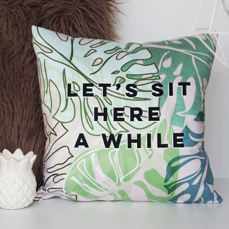Let's Sit Here A While Botanical Quote Cushion - Botanical Cushion - Quote Cushion - product images  of