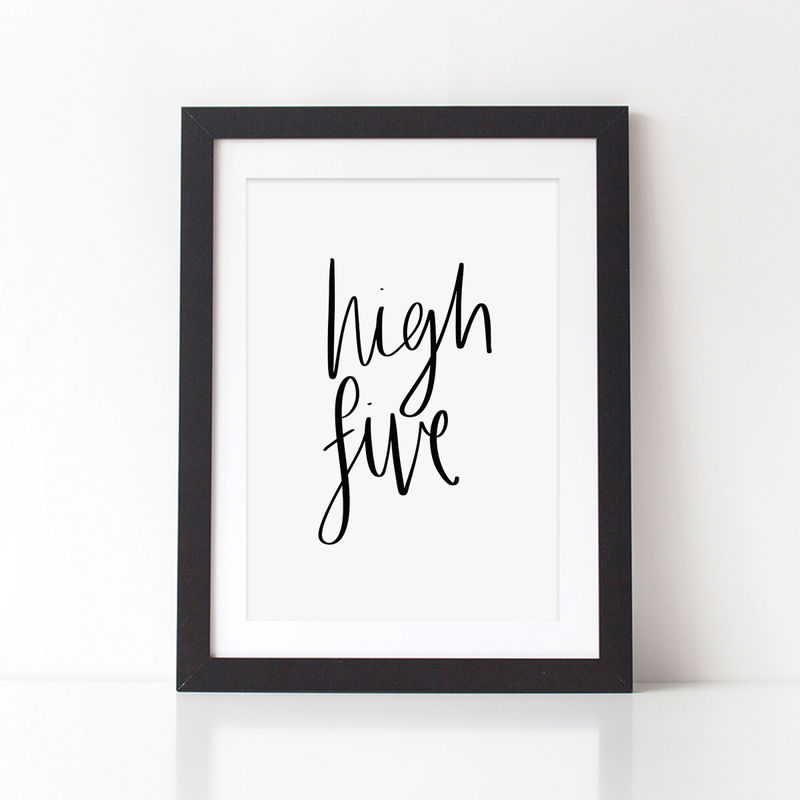 High Five Typography Print - Hand Lettered Print - Monochrome Print  - product images  of