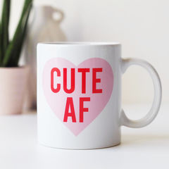 Cute,AF,Mug,-,As,F*ck,Funny,Gift,For,Her,cute af, cute af mug, cute as fuck, funny mug, mug gift, mug for her, gift for her, cute as fuck mug, love heart,