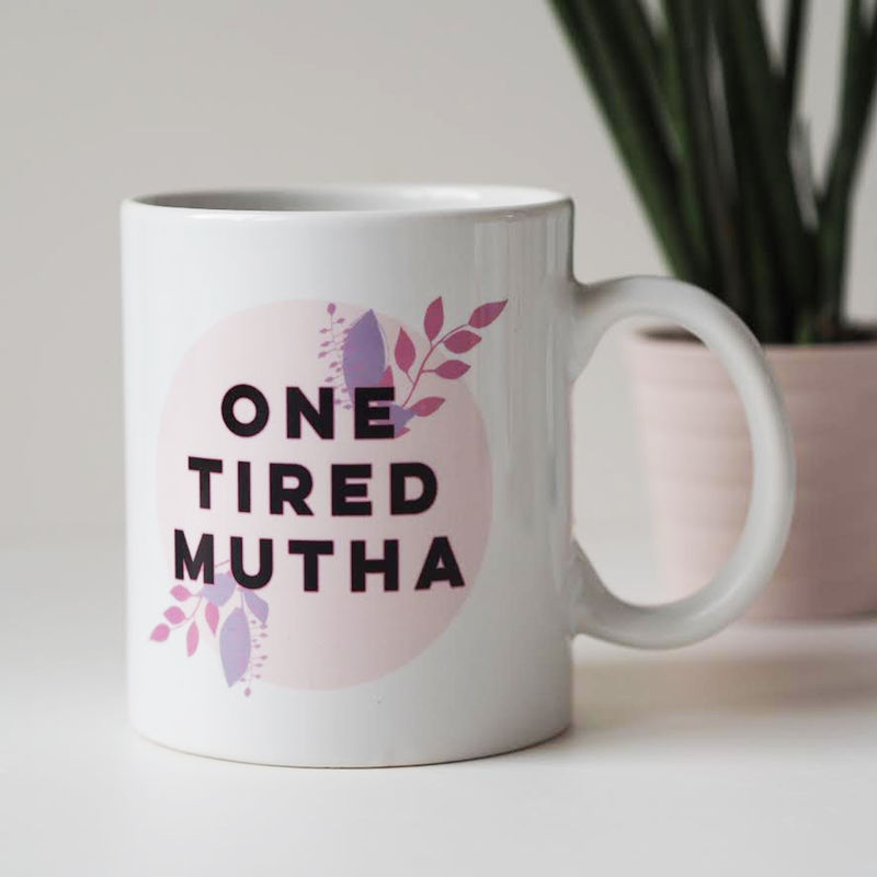 One Tired Mutha Mug - Gift For New Mothers - Funny Mug for Mum - product images  of