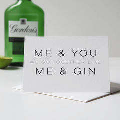 Funny,Gin,Valentine's,Day,Card,-,Me,&,You,like,anniversary card,  valentines card, Paper_Goods,Cards,card,greetings_card,romantic_card,valentines_day_card,valentines_card, funny valentines day card, me and you, me and gin, gin valentines card, gin card, funny gin card