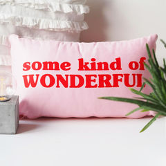 Some,Kind,of,Wonderful,Cushion,-,Gift,for,Her,Housewares,Pillow,cushion, some kind of wonderful, wonderful cushion, quote cushion, pink cushion, cushion gift for her, girls cushion, nursery cushion, gift for her , girls gift